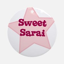 Sweet Sarai Ornament (Round)