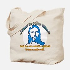 Jesus Can Smell A Queer Tote Bag
