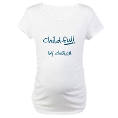 ChildFULL by choice Shirt