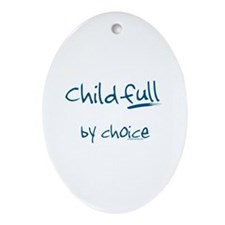 ChildFULL by choice Oval Ornament