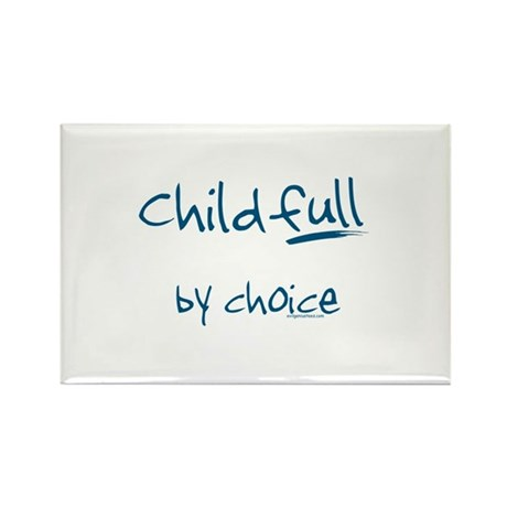 ChildFULL by choice Rectangle Magnet