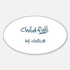 ChildFULL by choice Oval Decal