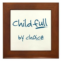 ChildFULL by choice Framed Tile