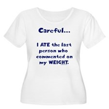 Weight comments T-Shirt