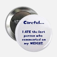 "Weight comments 2.25"" Button"