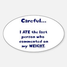 Weight comments Oval Decal