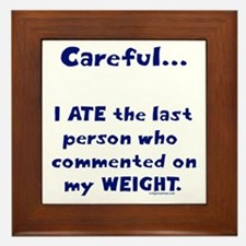 Weight comments Framed Tile