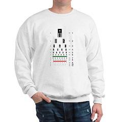 Dominoes eye chart Sweatshirt