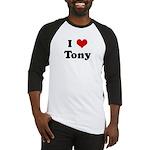 I Love Tony Baseball Jersey