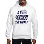 A Boombox Can Change the World Hooded Sweatshirt