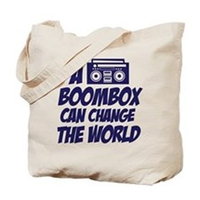 A Boombox Can Change the World Tote Bag