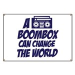 A Boombox Can Change the World Banner