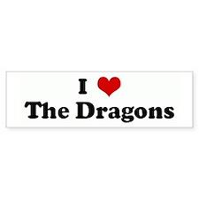 I Love The Dragons Bumper Bumper Sticker