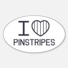 I Love Pinstripes Oval Decal