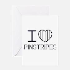 I Love Pinstripes Greeting Card