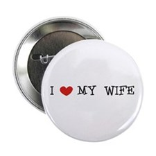 """""""I Love My Wife"""" 2.25"""" Button"""