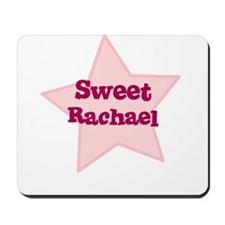 Sweet Rachael Mousepad