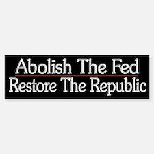 Abolish The Fed - Bumper Bumper Sticker