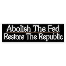 Abolish The Fed - Bumper Sticker