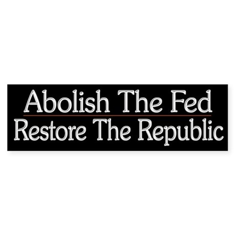 Abolish The Fed - Sticker