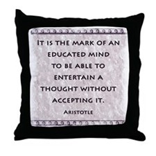 It is the mark of an educated Throw Pillow