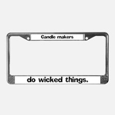 Candle makers do wicked License Plate Frame