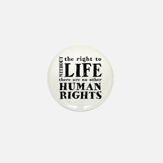 Right to Life Mini Button