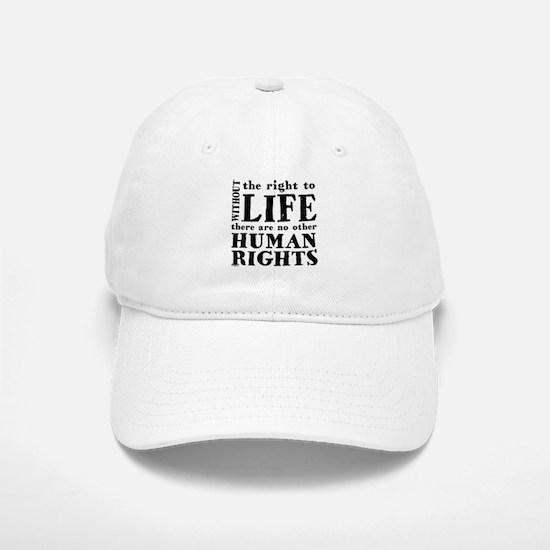 Right to Life Baseball Baseball Cap