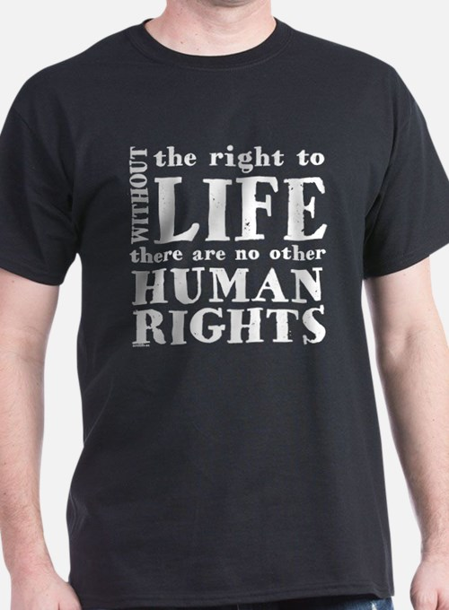 Right to Life T-Shirt