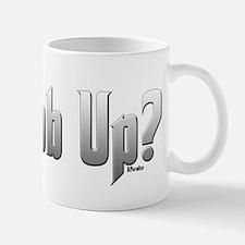 Mob Up? Mug