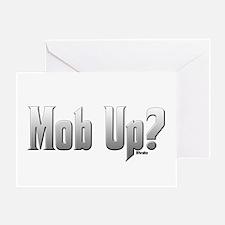 Mob Up? Greeting Card