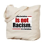 It's Not Racism Tote Bag