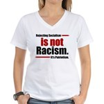 It's Not Racism Women's V-Neck T-Shirt