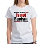 It's Not Racism Women's T-Shirt