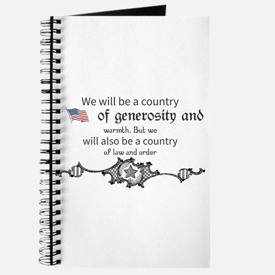We will be a country of generosity and war Journal