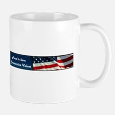 Proud to have Conservative Values Mug