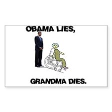 Obama Lies, Grandma Dies Rectangle Decal