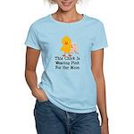 Pink Ribbon Chick For Mom Women's Light T-Shirt