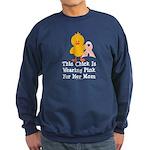 Pink Ribbon Chick For Mom Sweatshirt (dark)