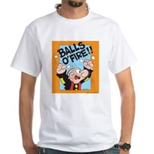Balls O'Fire! White T-Shirt