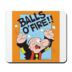 Balls O'Fire! Mousepad