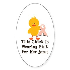Pink Ribbon Chick For Aunt Oval Sticker (50 pk)