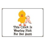 Pink Ribbon Chick For Aunt Banner