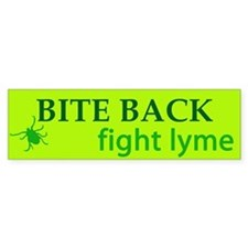 Bite Back: Fight Lyme Bumper Bumper Sticker