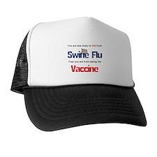 Swine Flu Truth Trucker Hat