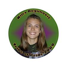 """Nina Bogunovic 3.5"""" Button"""