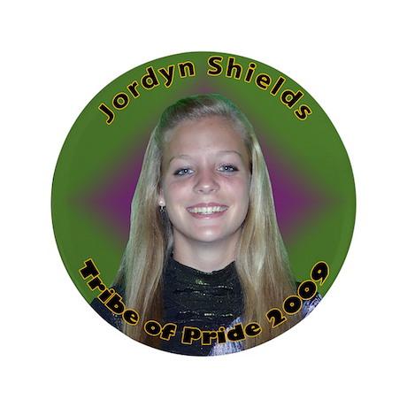 """Jordyn Shields 3.5"""" Button"""