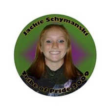 "Jackie Schymanski 3.5"" Button"