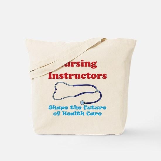 Nursing Instructors Tote Bag