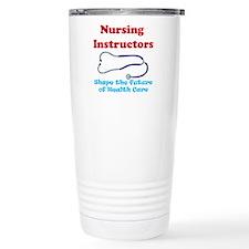 Nursing Instructors Travel Mug